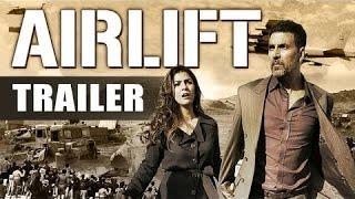 AIRLIFT Official Trailer 2015 _ Akshay Kumar, Nimrat Kaur, Lena