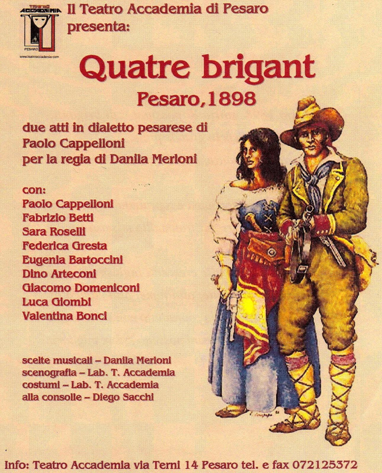 Quatre brigant, Pesaro 1898