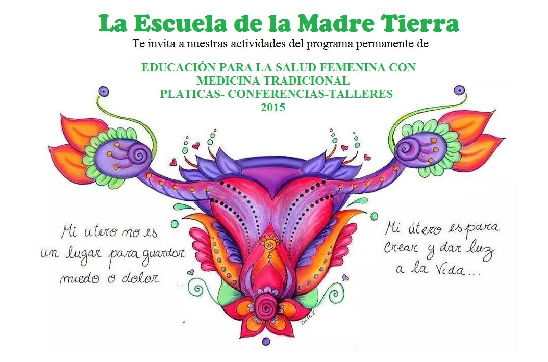 EDUCACION PARA LA SALUD FEMENINA CON MEDICINA TRADICIONAL