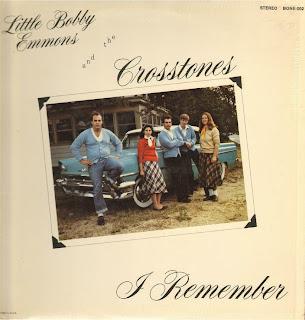 Little Bobby Emmons & the Crosstones  - I Remember