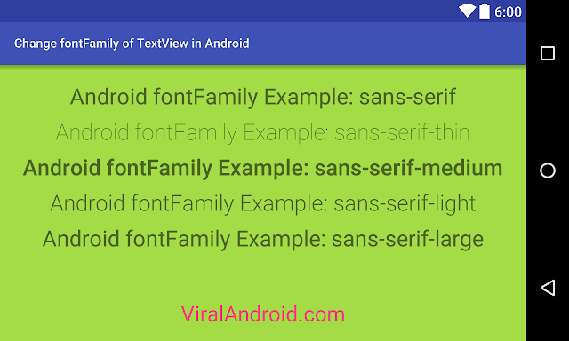 Android Example: Change fontFamily of Android TextView
