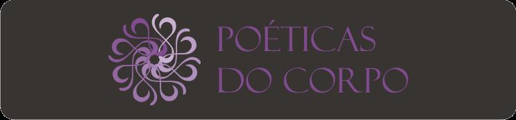 Poéticas do Corpo