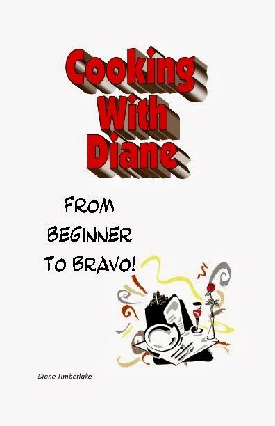 Cooking With Diane: From Beginner To Bravo