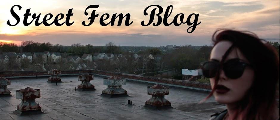 Street Fem Blog