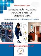 MANUAL PRÁCTICO POLICÍAS Y PERITOS EN JUICIO ORAL