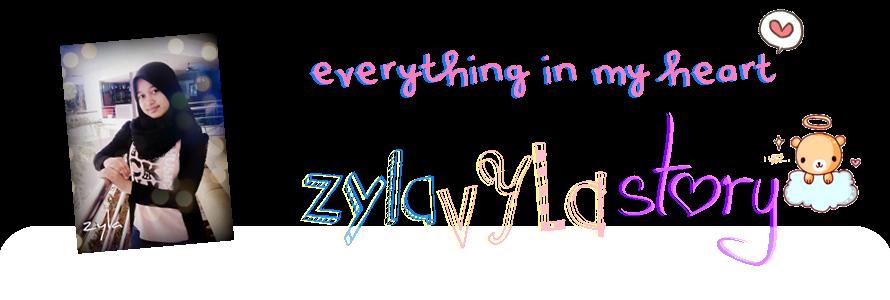 ZYLAVYLA STORY ♥