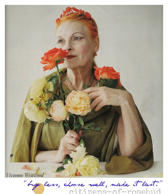 "MONDAY MUSES: Vivienne Westwood says ""Buy Less"""