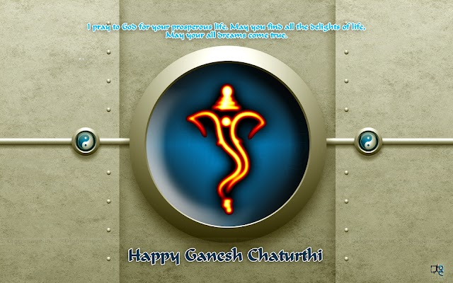 """Happy Ganesh Chaturthi"" I pray to God for your prosperous life. May you find all the delights of life, May your all dreams come true."