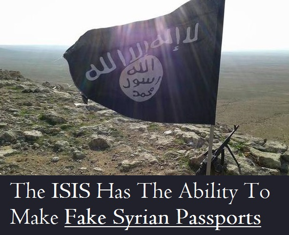 The ISIS Has The Ability To Make Fake Syrian Passports