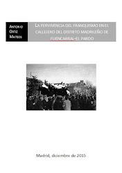 La pervivencia del franquismo en el callejero del distrito madrileño de Fuencarral-El Pardo