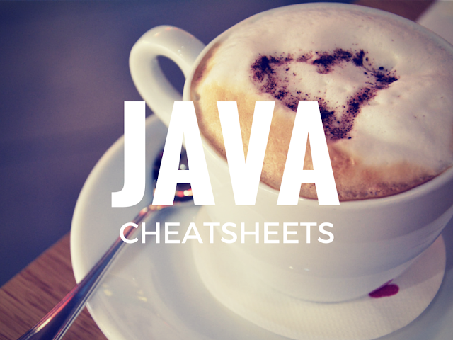 Best Free Cheat Sheets For Java developers to use in day to day development