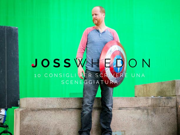 Joss Whedon, scrittura, sceneggiatura, consigli