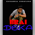 New AUDIO | Brai - Deka | Download/Listen