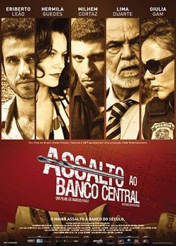 Assalto Ao Banco Central – Nacional 2011