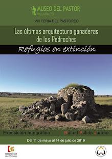 """Exposición """"Las últimas arquitecturas ganaderas de los Pedroches: refugios en extinción""""."""