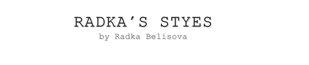 Radka's styles