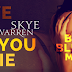 Book Blitz: Giveaway + Author Interview - Way You Lie by Skye Warren