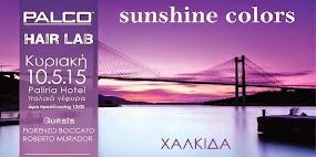 PALCO SUNSHINE COLORS τη Κυριακή 10 Μαϊου 2015 Hotels Παλίρροια στη Χαλκίδα!