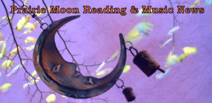 Prairie Moon Reading and Music News
