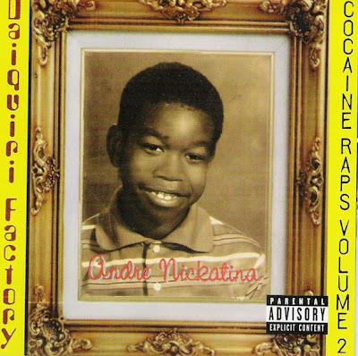 Andre Nickatina – Daiquiri Factory: Cocaine Raps Vol. 2 (CD) (2000) (FLAC + 320 kbps)