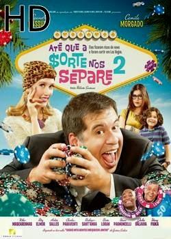 Filme Ate Que a Sorte Nos Separe 2 Torrent Grátis
