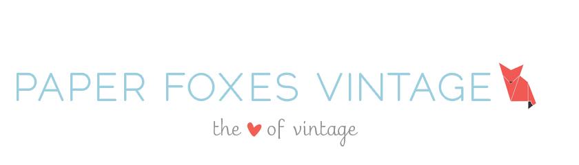 Paper Foxes Vintage