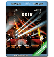 REIK EN VIVO DESDE EL AUDITORIO NACIONAL (2013) FULL 1080P HD MKV