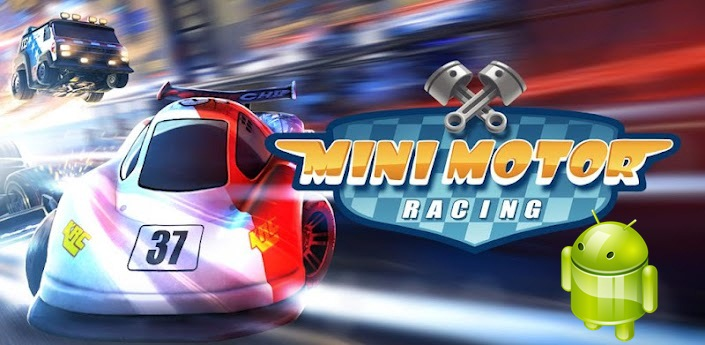 Mini Motor Racing Apk Android