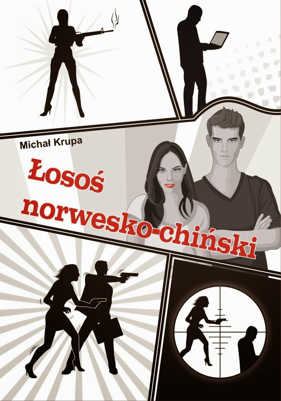 """""""Łosoś norwesko-chiński"""" – Michał Krupa"""