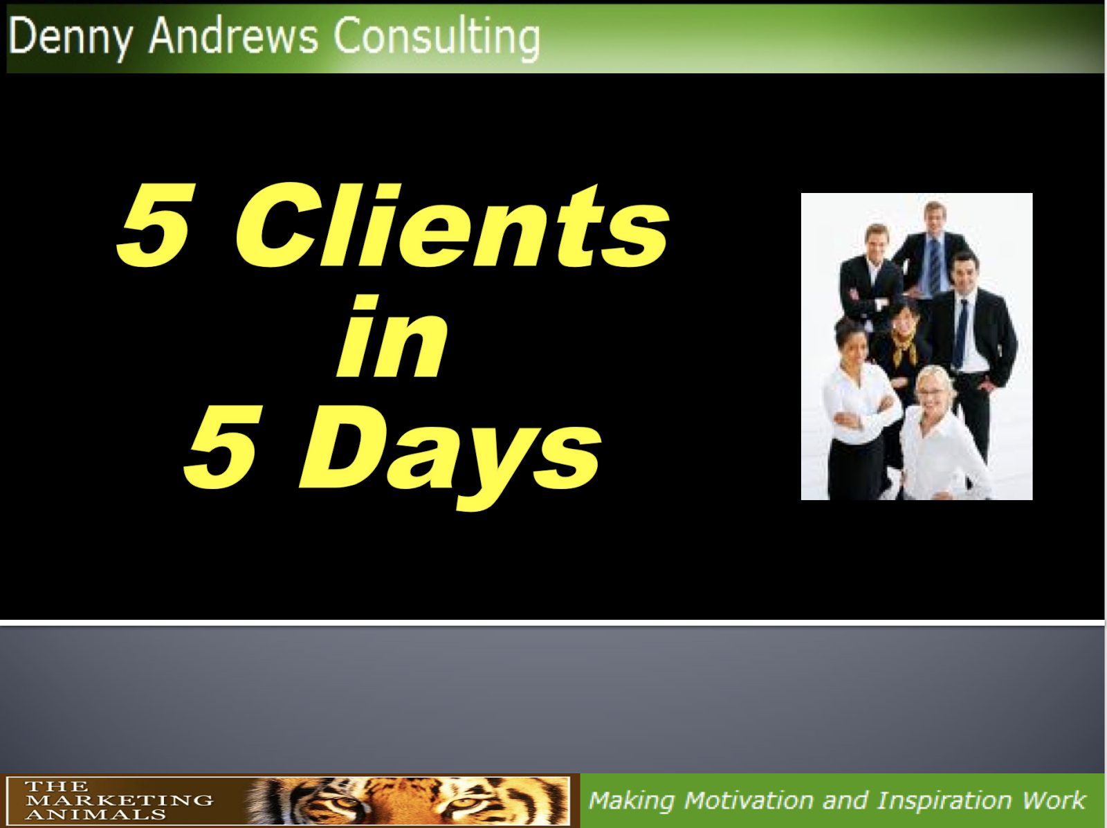 5 Clients In 5 Days Presentation