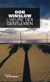 http://1.bp.blogspot.com/-92GZaigl4Js/T3GVtbSDZcI/AAAAAAAAA7E/5sZaGafxWTg/s320/don_winslow_lheure_des_gentlemen.JPG