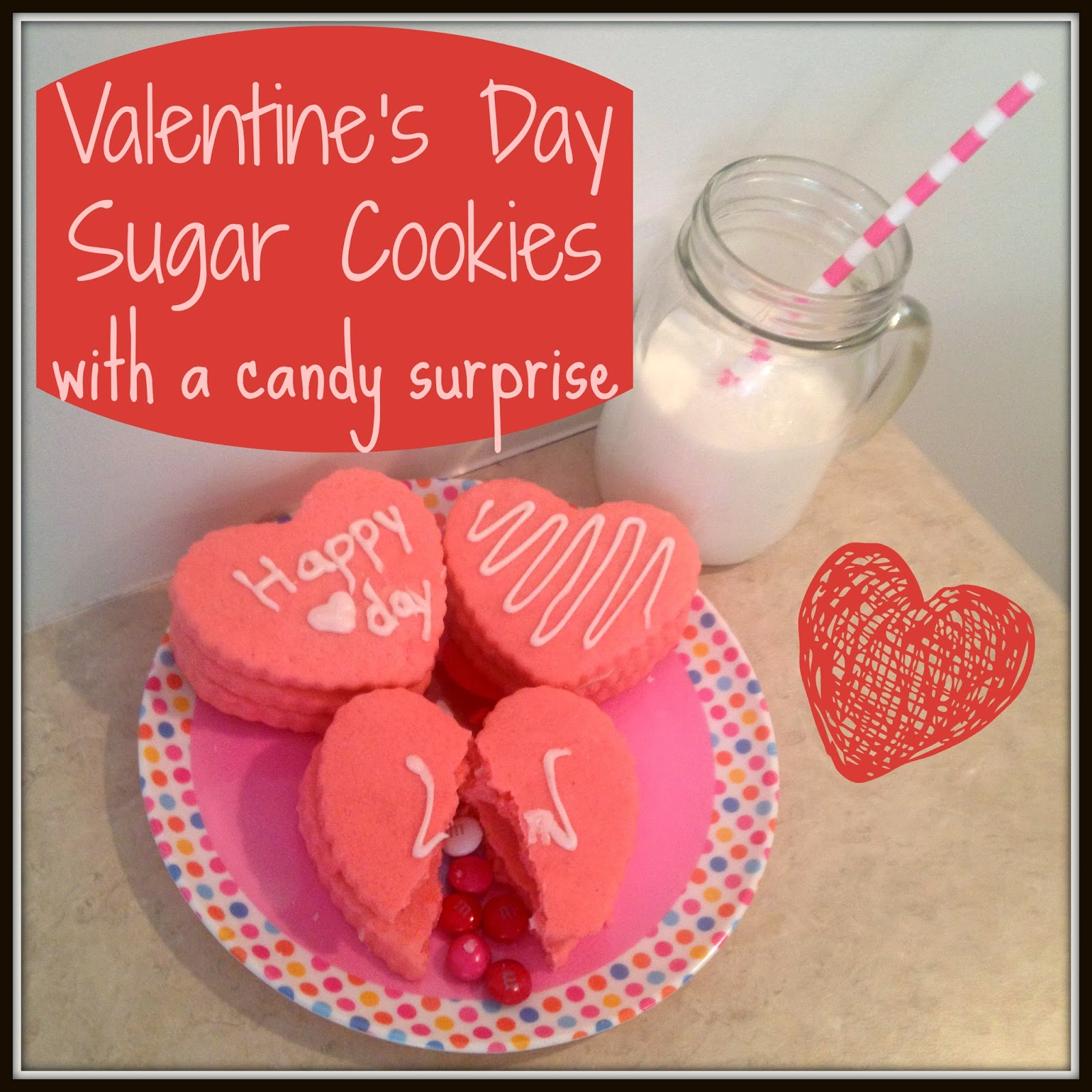valentines day cookies with a candy surprise - Valentines Sweets