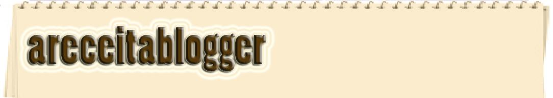 ► areceitablogger...   a r b