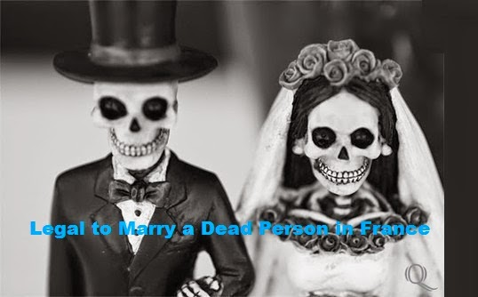 It is Legal to Marry a Dead Person in France