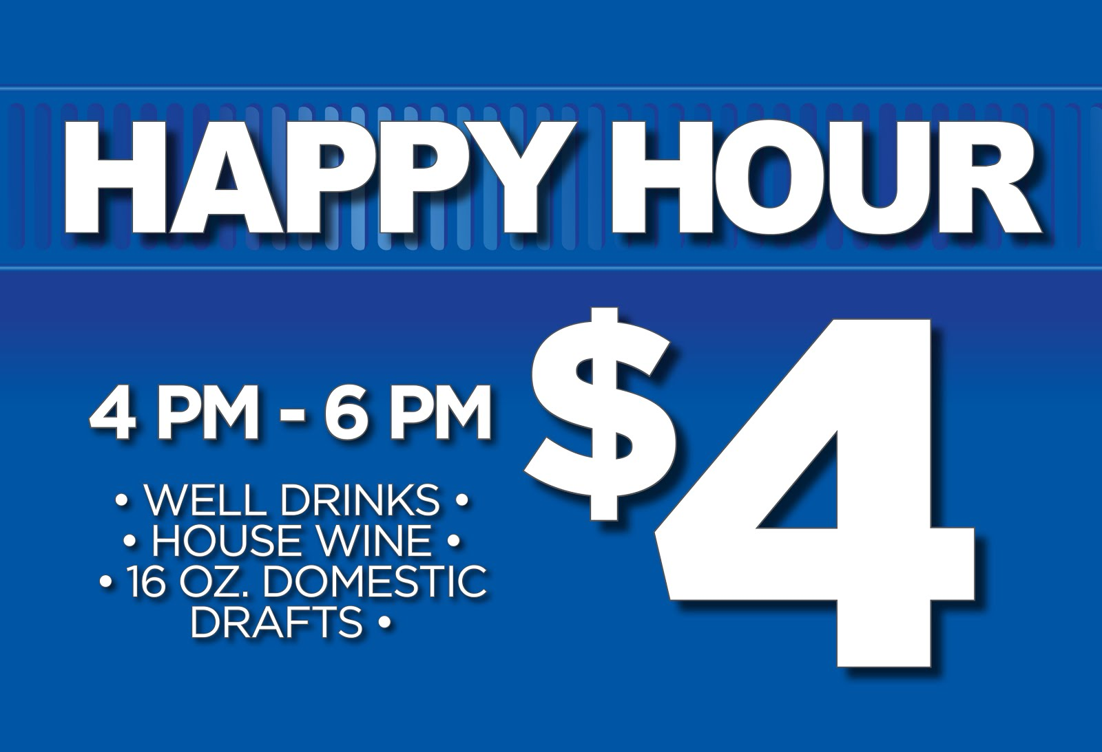 Enjoy Happy Hour!!