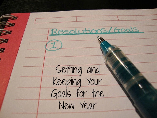 Setting and Keeping Goals For The New Year...