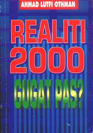Realiti 2000 Gugat PAS ?