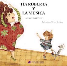 """""""Tía Roberta y la música"""""""