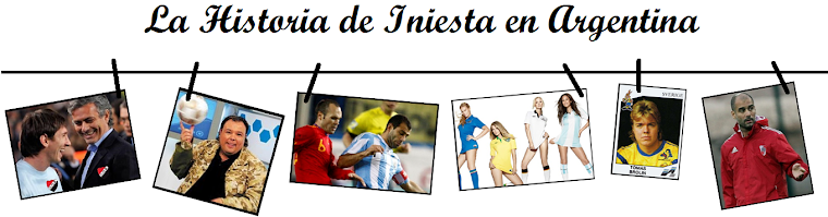 La Historia de Iniesta en Argentina
