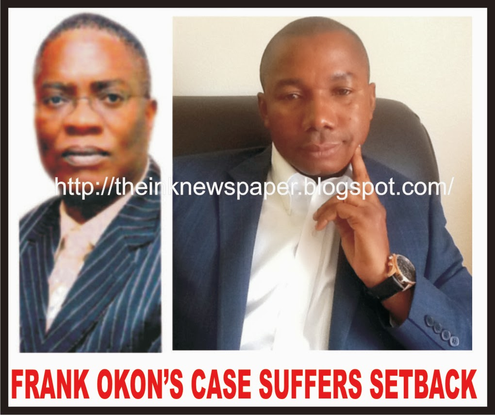 Frank Okon's case suffers setback