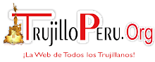 TRUJILLO PERU - NOTICIAS de TRUJILLO PERU