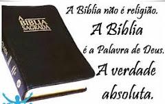 A BIBLIA É O LIVRO QUE NOS CONDUZ A VIDA ETERNA
