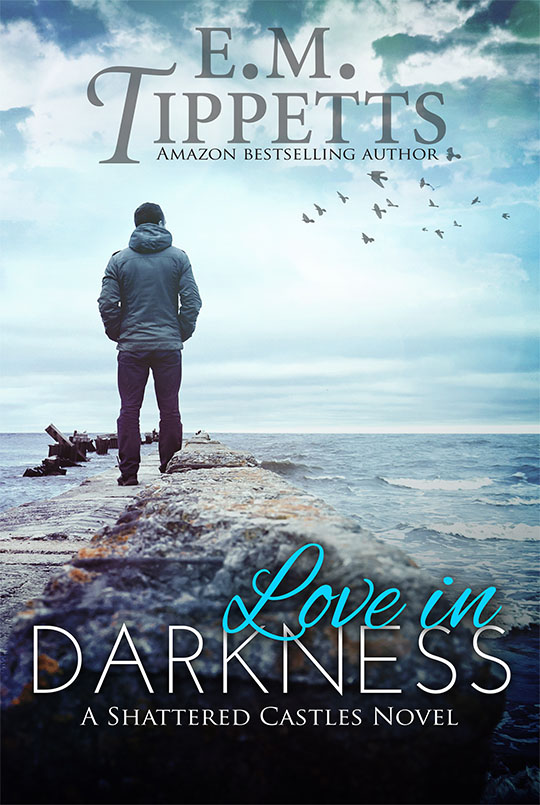 GIVEAWAY: Love in Darkness by E.M. Tippetts