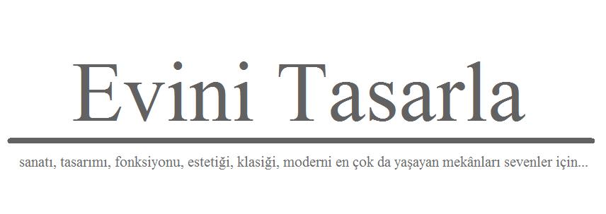 Evini Tasarla