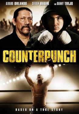 Tay Đấm Siêu Hạng - Counterpunch (2013) Poster