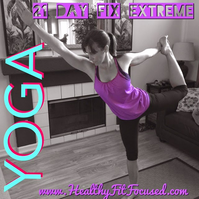 Yoga, 21 Day Fix Extreme Week 1 Update and Review Plus New 21 Day Fix Extreme Meal Plan, www.HealthyFitFocused.com