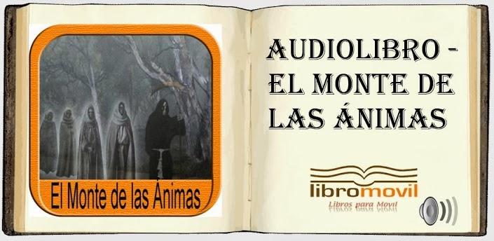 http://www.androidpit.es/es/android/market/aplicaciones/aplicacion/com.libromovil.animas/El-Monte-de-las-Animas-Audio