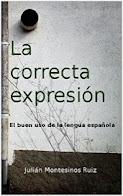 LA CORRECTA EXPRESIÓN. [DESCARGAR]