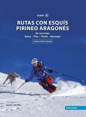 RUTAS CON ESQUÍS PIRINEO ARAGONÉS TOMO III. En librerías última semana de noviembre!