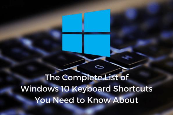 القائمة الكاملة لاختصارات ويندوز 10 والتى يجب عليك معرفتها